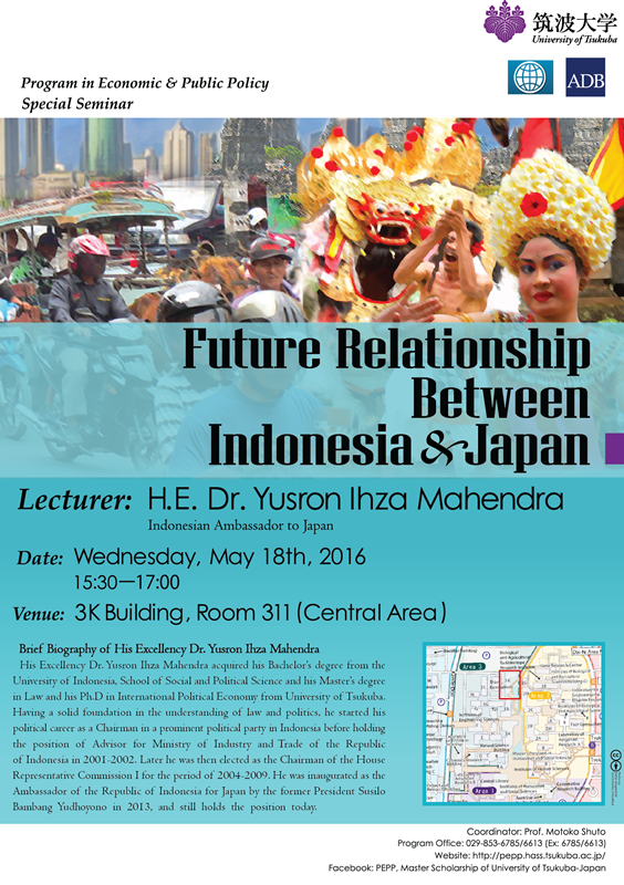 [PEPP Seminar] May18_H.E.Dr. Yusron Ihza Mahendra_Future Relationship Between Indonesia & Japan